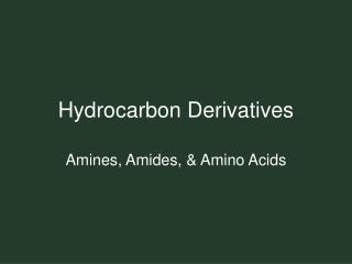 Hydrocarbon Derivatives