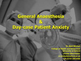 General Anaesthesia  & Day-case Patient Anxiety