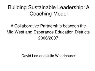 Building Sustainable Leadership: A Coaching Model