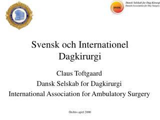 Svensk och Internationel Dagkirurgi