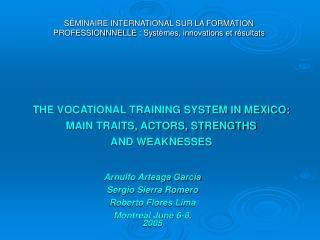 SÉMINAIRE INTERNATIONAL SUR LA FORMATION PROFESSIONNNELLE: Systèmes, innovations et résultats
