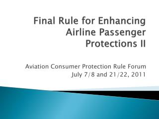 Final Rule for Enhancing Airline Passenger Protections II