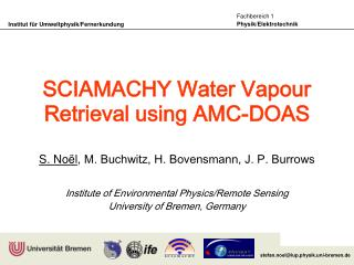 SCIAMACHY Water Vapour Retrieval using AMC-DOAS