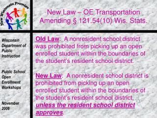New Law – OE Transportation Amending § 121.54(10) Wis. Stats.
