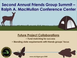 Second Annual Friends Group Summit – Ralph A. MacMullan Conference Center