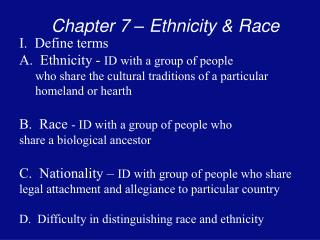 Chapter 7 – Ethnicity & Race