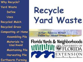 Recycle             Yard Waste