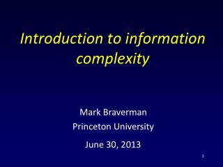 Introduction to information complexity