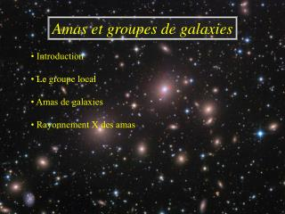 Amas et groupes de galaxies