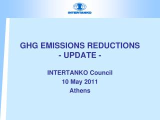 GHG EMISSIONS REDUCTIONS - UPDATE -