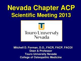 Nevada Chapter ACP  Scientific Meeting 2013