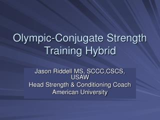 Olympic-Conjugate Strength Training Hybrid