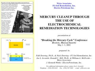 MERCURY CLEANUP THROUGH  THE USE OF  ELECTROCHEMICAL REMEDIATION TECHNOLOGIES