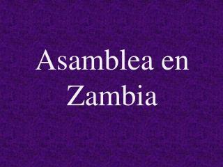Asamblea en Zambia