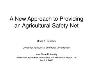 A New Approach to Providing an Agricultural Safety Net