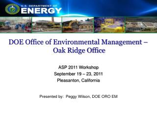 DOE Office of Environmental Management –  Oak Ridge Office