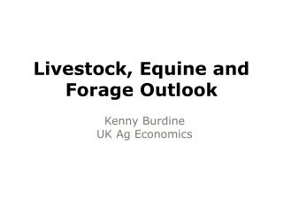 Livestock, Equine and Forage Outlook