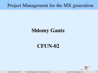 Project Management for the MX generation