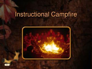 Instructional Campfire