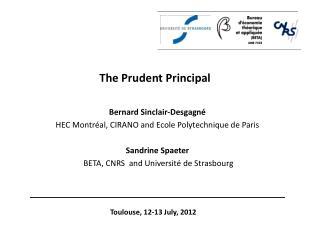 The Prudent Principal