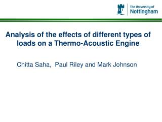 Analysis of the effects of different types of loads on a Thermo-Acoustic Engine
