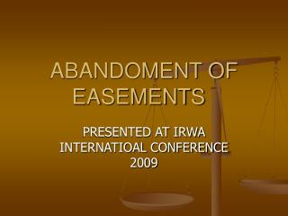 ABANDOMENT OF EASEMENTS