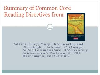 Summary  of Common Core Reading  Directives from