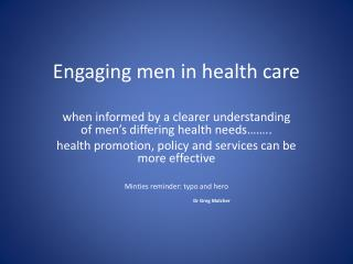 Engaging men in health care