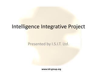 Intelligence Integrative Project