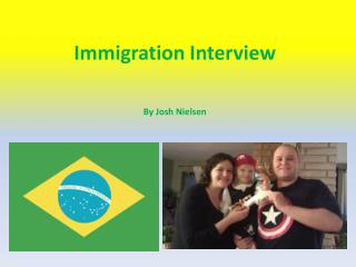 Immigration Interview