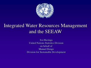 Integrated Water Resources Management and the SEEAW