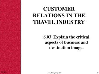 CUSTOMER RELATIONS IN THE TRAVEL INDUSTRY