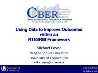 Using Data to Improve Outcomes  within an  RTI/SRBI Framework