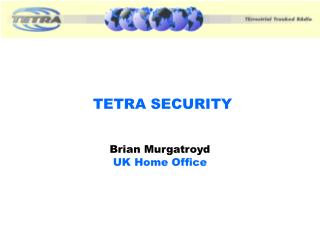TETRA SECURITY