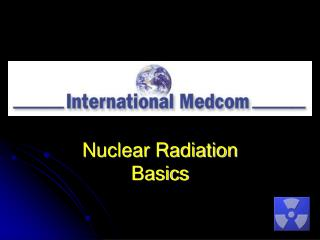 Nuclear Radiation Basics