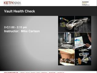 Vault Health Check