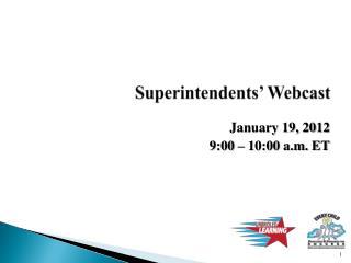 Superintendents' Webcast