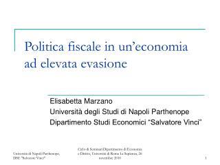 Politica fiscale in un'economia ad elevata evasione