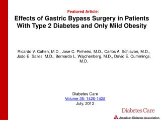 Effects of Gastric Bypass Surgery in Patients With Type 2 Diabetes and Only Mild Obesity