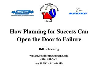 william.w.schoening@boeing (314) 234-9651