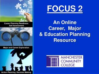 FOCUS 2 An Online  Career,  Major  & Education Planning Resource
