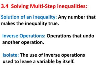 3.4  Solving Multi-Step inequalities:
