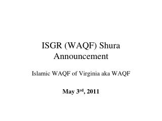 ISGR (WAQF) Shura Announcement
