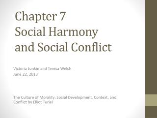 Chapter 7 Social Harmony  and Social Conflict
