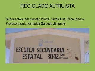 RECICLADO ALTRUISTA