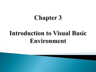 Chapter  3 Introduction to Visual Basic Environment