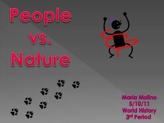 People vs. Nature