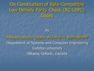 On Construction of Rate-Compatible  Low-Density Parity-Check (RC-LDPC) Codes