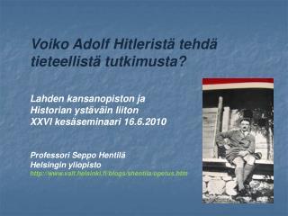 Voiko Adolf Hitleristä tehdä tieteellistä tutkimusta? Lahden kansanopiston ja
