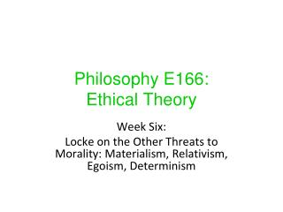 Philosophy E166:  Ethical Theory